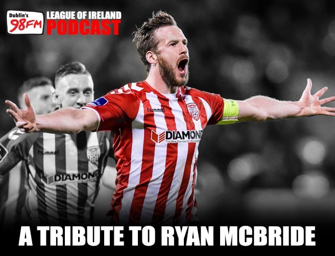 98FM's League Of Ireland Podcast - A Tribute To Ryan McBride