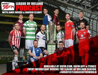 98FM's League Of Ireland Podcast - Episode 21 - European Special