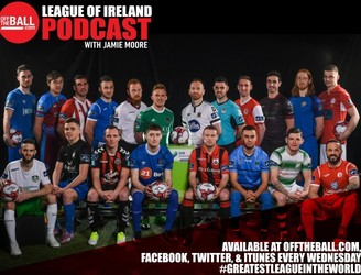 Off The Ball's League Of Ireland Podcast - Episode 5