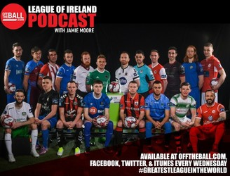 Off The Ball's League Of Ireland Podcast - Episode 10