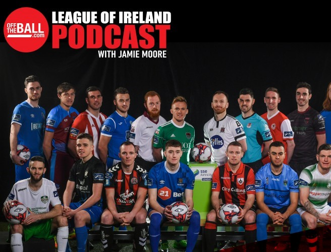 Off The Ball's League Of Ireland Podcast - Episode 14