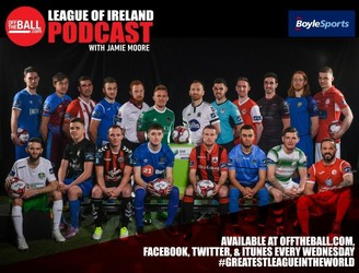 Off The Ball's League Of Ireland Podcast – Episode 25
