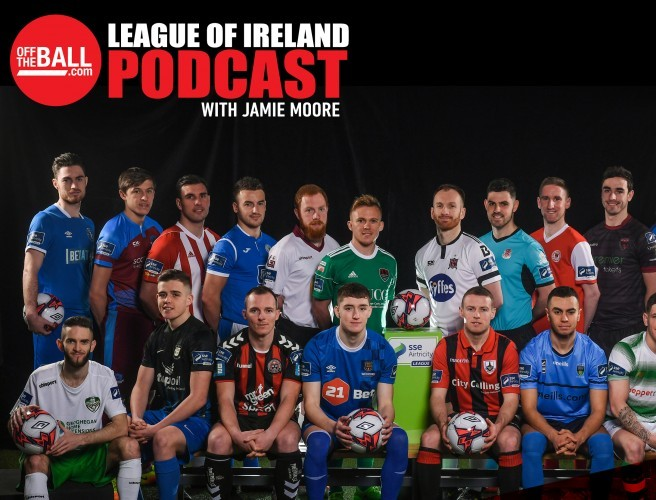 Off The Ball's League Of Ireland Podcast - Episode 26