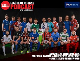 Off The Ball's League Of Ireland Podcast - Episode 29