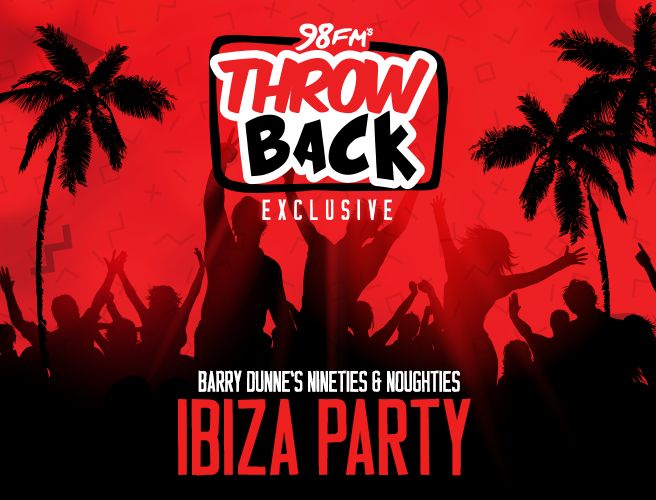 We're Throwing An Ibiza Party On 98FM Throwback This Friday